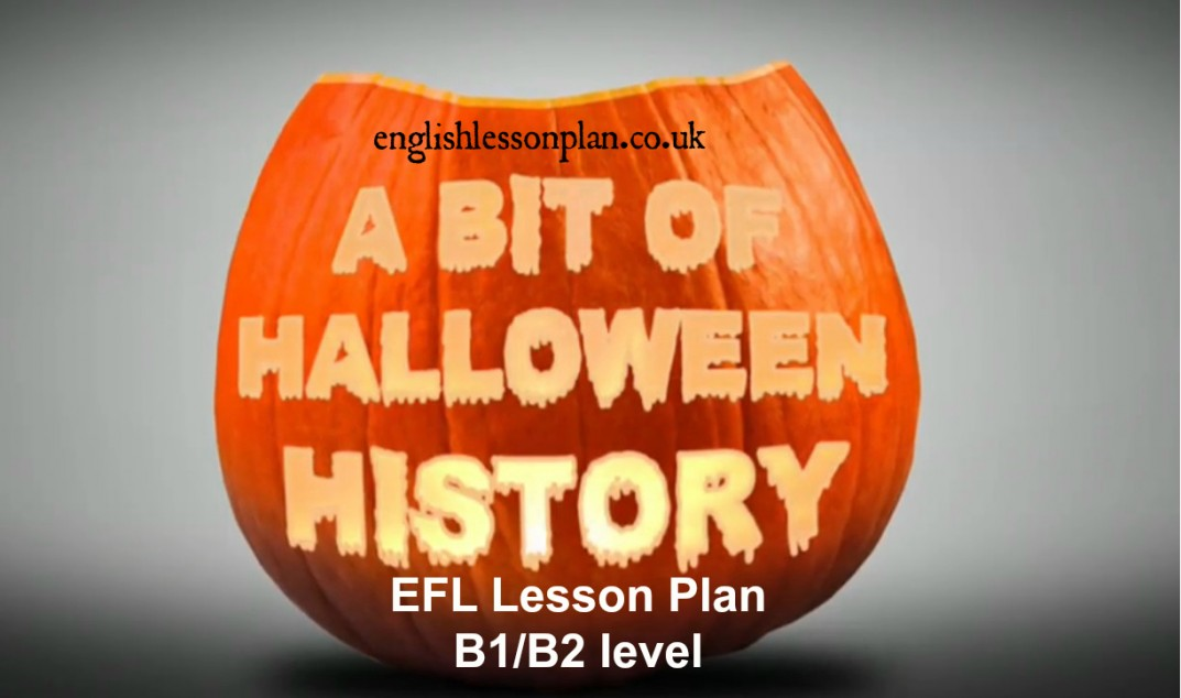 Story behind Halloween- EFL lesson plan B1/ B2 | English Lesson Plan