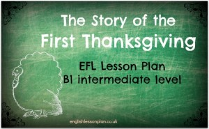 story of first thanksgiving english efl lesson plan